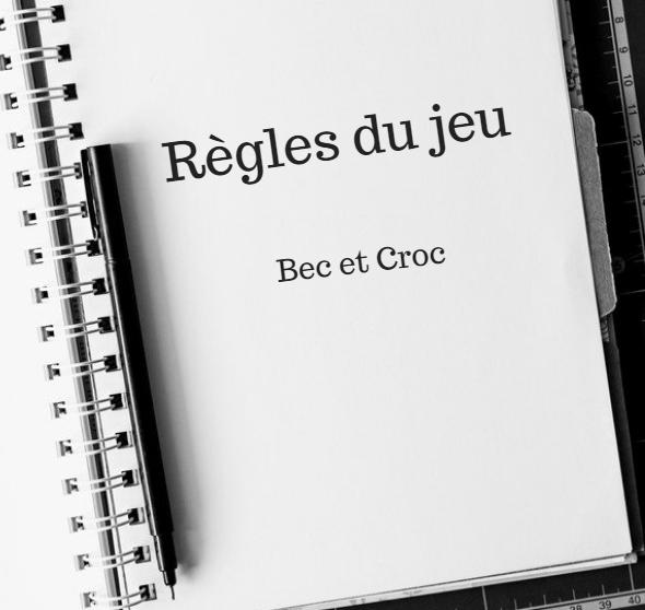 Règles des jeux Bec et Croc